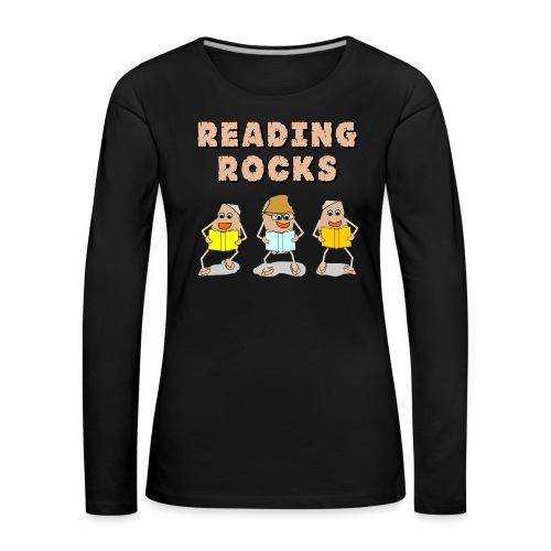 Reading Rocks Funny Book Lovers - Women's Premium Longsleeve Shirt