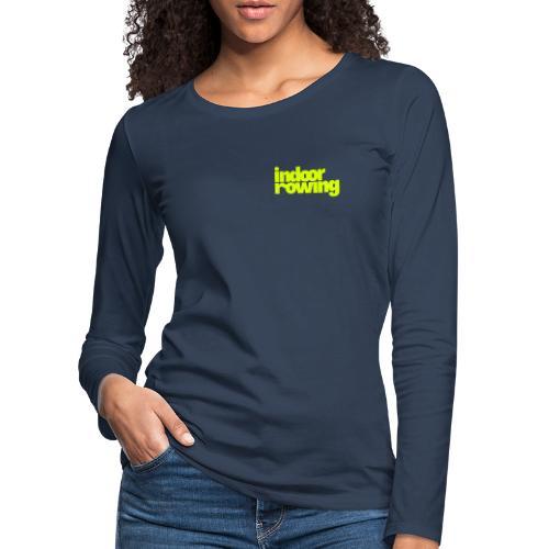 indoor rowing - Women's Premium Longsleeve Shirt