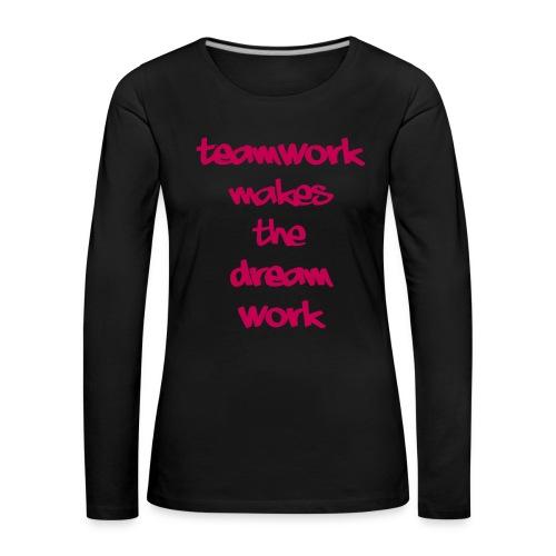 Teamwork - Vrouwen Premium shirt met lange mouwen