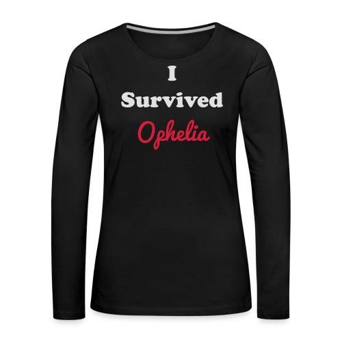 IsurvivedOpheliaWhitered - Women's Premium Longsleeve Shirt