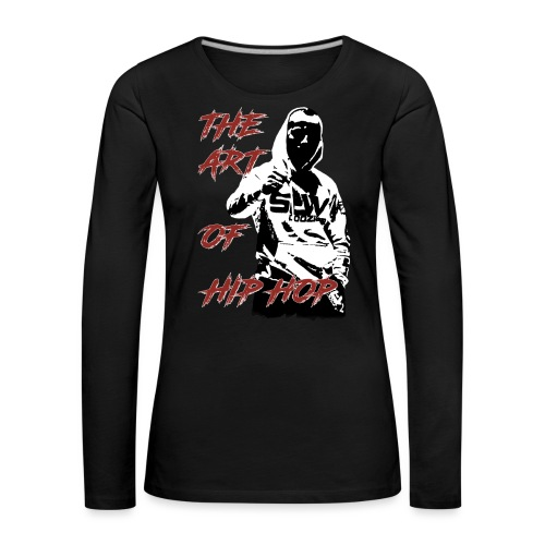 The art of hip hop - Koszulka damska Premium z długim rękawem