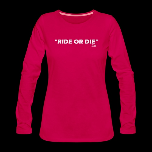Ride or die (blanc) - T-shirt manches longues Premium Femme