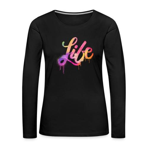 life - Maglietta Premium a manica lunga da donna