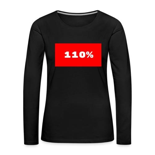 110% Rulez - Maglietta Premium a manica lunga da donna