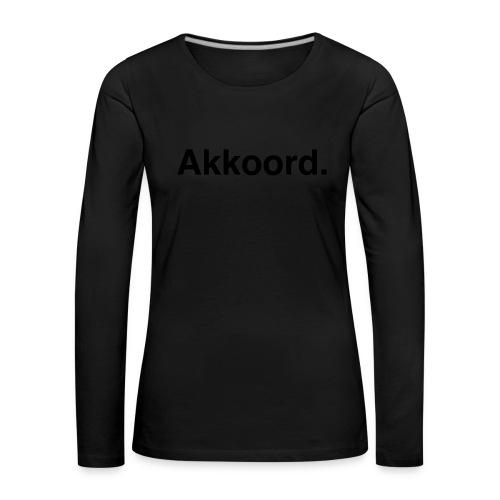 Akkoord - Vrouwen Premium shirt met lange mouwen