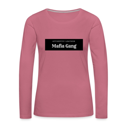Mafia Gang - Nouvelle marque de vêtements - T-shirt manches longues Premium Femme
