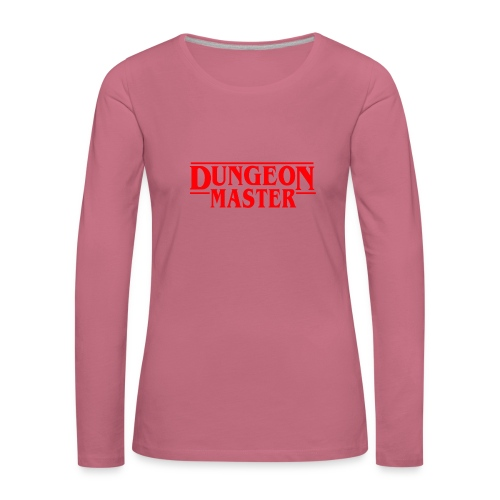 Dungeon Master - D & D Dungeonit ja lohikäärmeet dnd - Naisten premium pitkähihainen t-paita