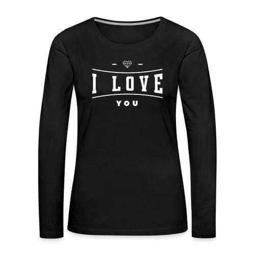 i love you3 - Koszulka damska Premium z długim rękawem