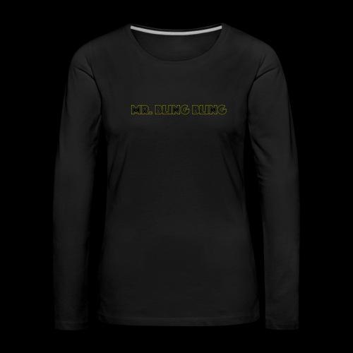 bling bling - Frauen Premium Langarmshirt