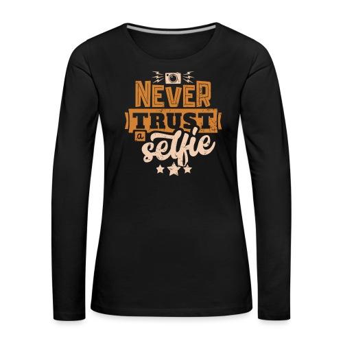 Never trust - Långärmad premium-T-shirt dam