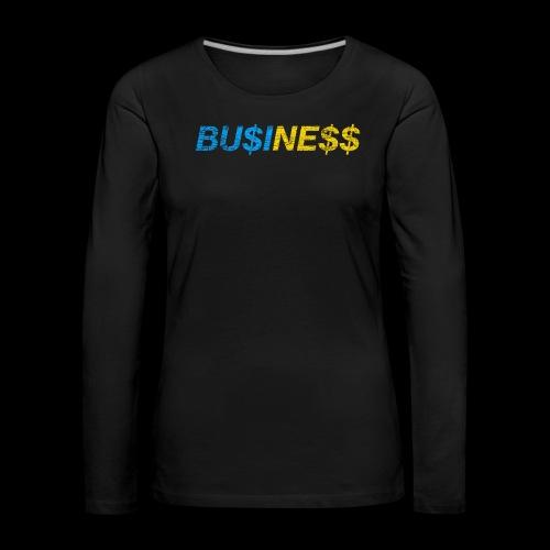 BU$INE$$ Used Look - Frauen Premium Langarmshirt