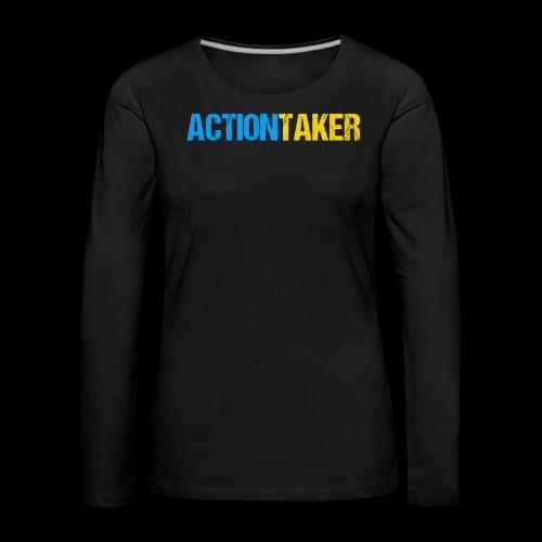 Actiontaker - Frauen Premium Langarmshirt