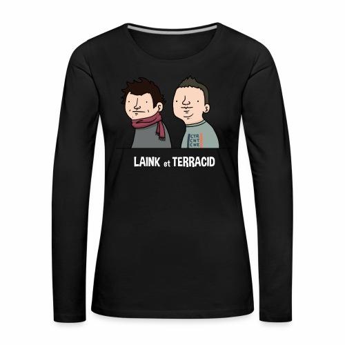 Laink et Terracid old - T-shirt manches longues Premium Femme
