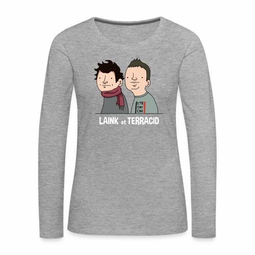 Laink et Terracid - T-shirt manches longues Premium Femme