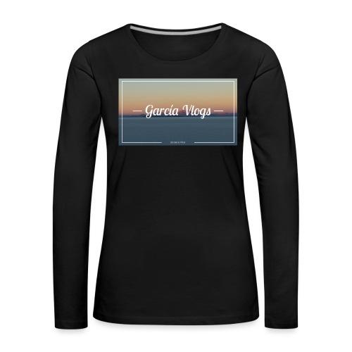Garcíavlogs - Camiseta de manga larga premium mujer