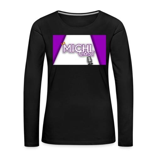 Camisa MichiCast - Women's Premium Longsleeve Shirt