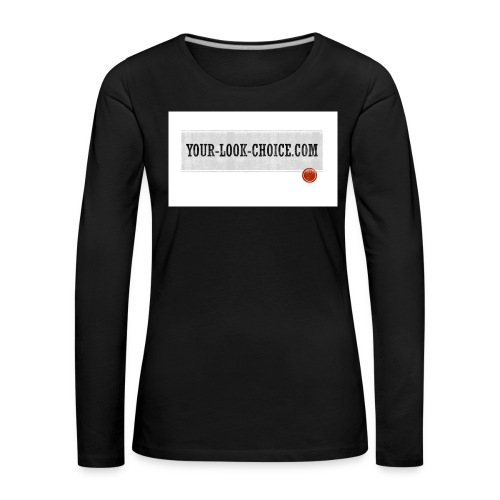 your-look-choice.coom - T-shirt manches longues Premium Femme