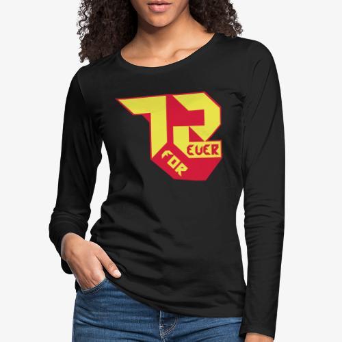création 72 for Ever collection 01 , année 1972 - T-shirt manches longues Premium Femme