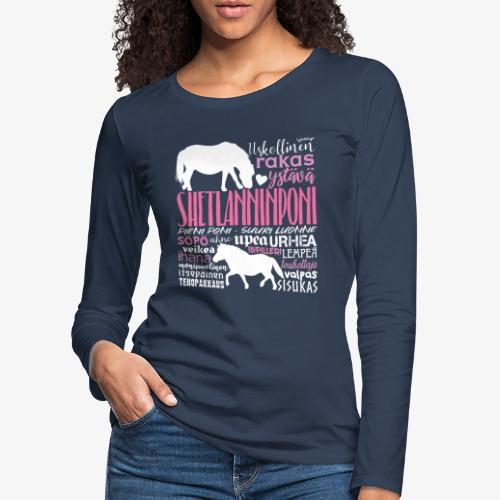 Sheltti Sanat Pink - Naisten premium pitkähihainen t-paita