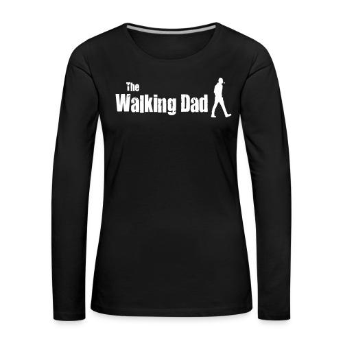 the walking dad white text on black - Women's Premium Longsleeve Shirt