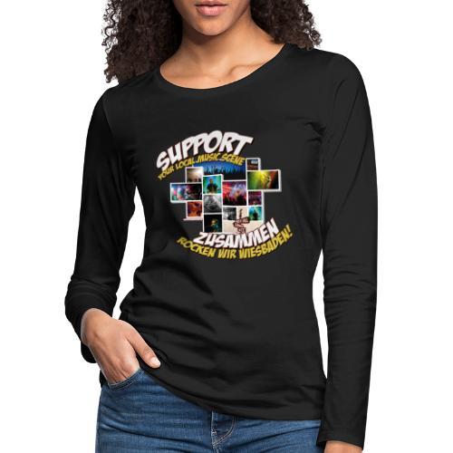 Support local music scene - Aktions-Shirt - Frauen Premium Langarmshirt