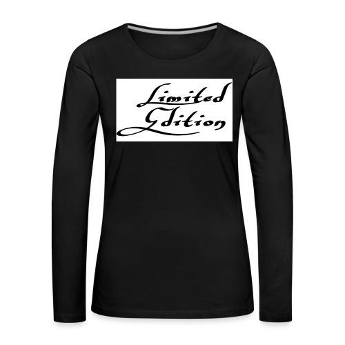 Limited edition - Naisten premium pitkähihainen t-paita
