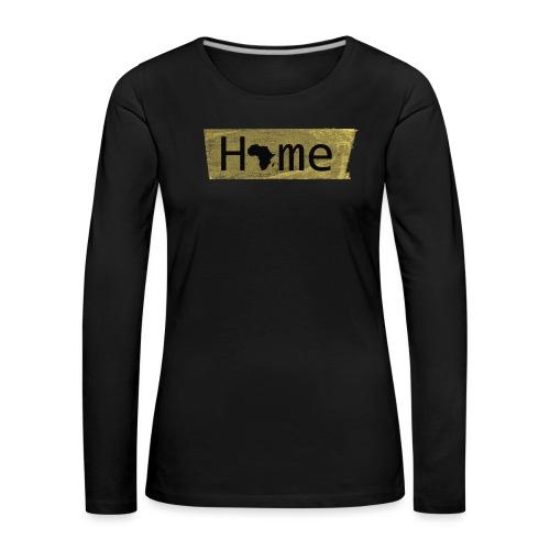 home in africa - Frauen Premium Langarmshirt
