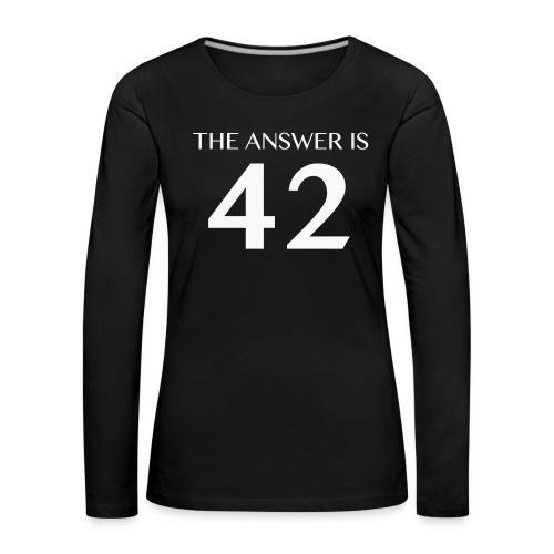 The Answer is 42 White - Women's Premium Longsleeve Shirt