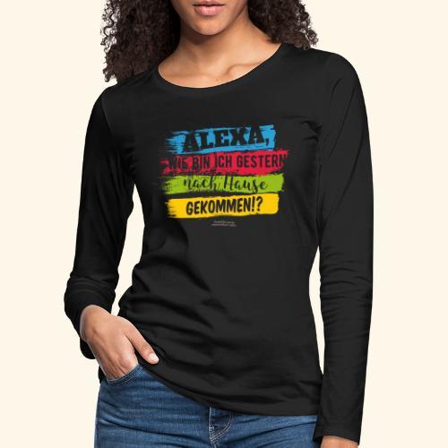 Alexa, Heimweg - Frauen Premium Langarmshirt
