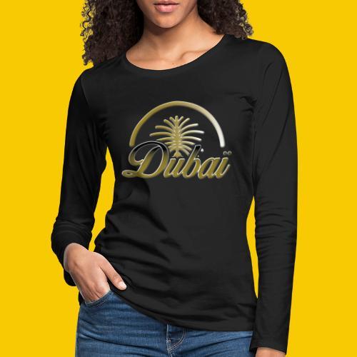 DUBAI - T-shirt manches longues Premium Femme