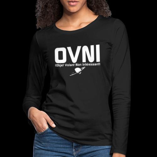 Objet Volant Non Intéressant - T-shirt manches longues Premium Femme