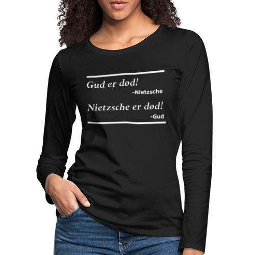 Gud er død hvid - Dame premium T-shirt med lange ærmer