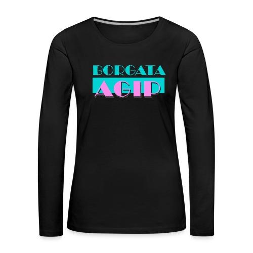 BORGATA AGIP - Maglietta Premium a manica lunga da donna