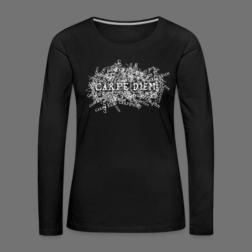 carpe diem (valkoinen) - Naisten premium pitkähihainen t-paita