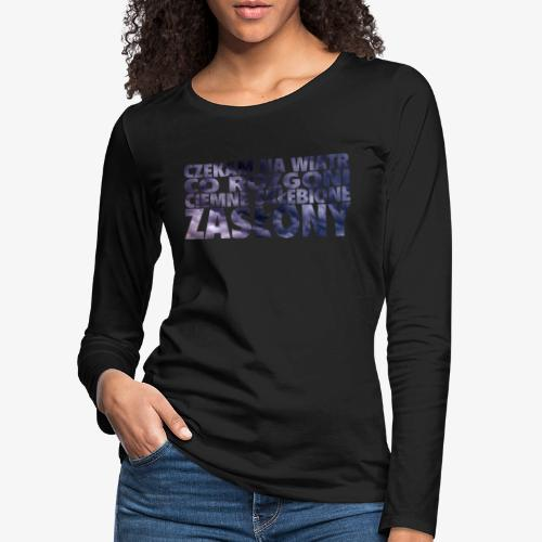 Czekam na wiatr - Koszulka damska Premium z długim rękawem