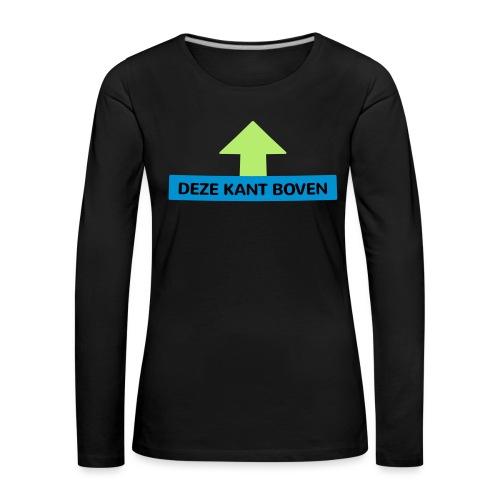 Grappige Rompertjes: Deze kant boven - Vrouwen Premium shirt met lange mouwen
