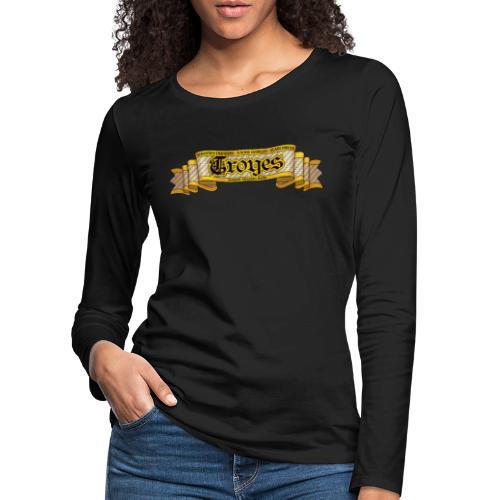 TROYES - T-shirt manches longues Premium Femme