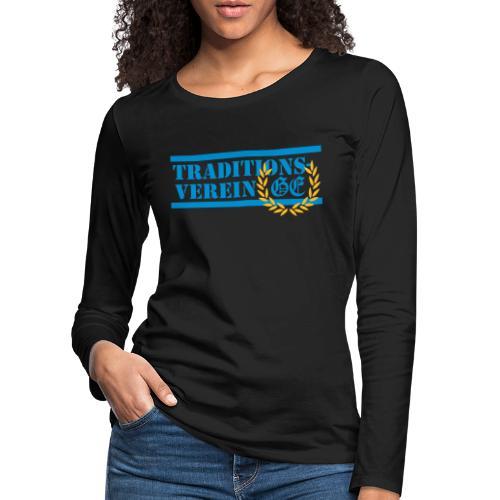 Traditionsverein - Frauen Premium Langarmshirt