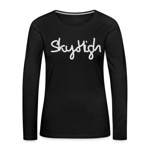 SkyHigh - Women's Premium T-Shirt - Gray Lettering - Women's Premium Longsleeve Shirt
