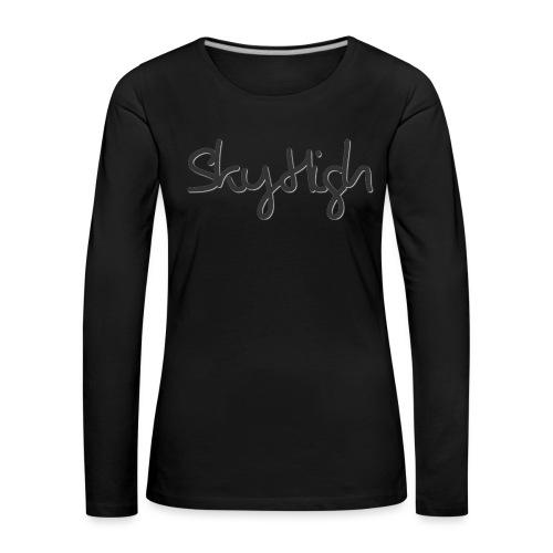 SkyHigh - Men's Premium Hoodie - Black Lettering - Women's Premium Longsleeve Shirt
