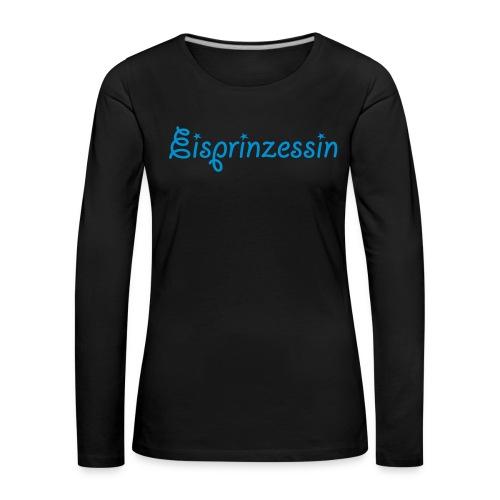 Eisprinzessin, Ski Shirt, T-Shirt für Apres Ski - Frauen Premium Langarmshirt