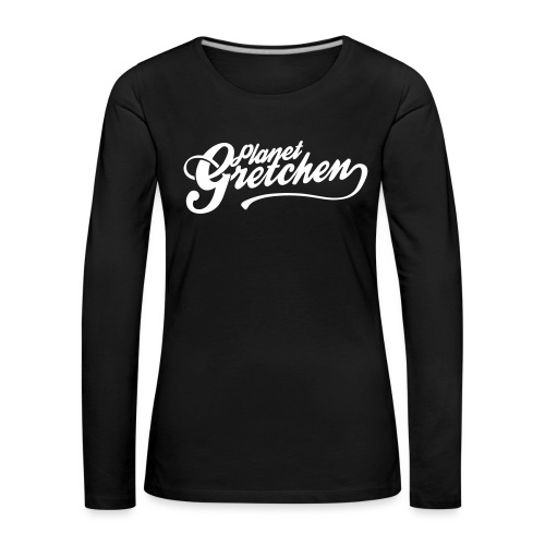 Planet Gretchen - Långärmad premium-T-shirt dam