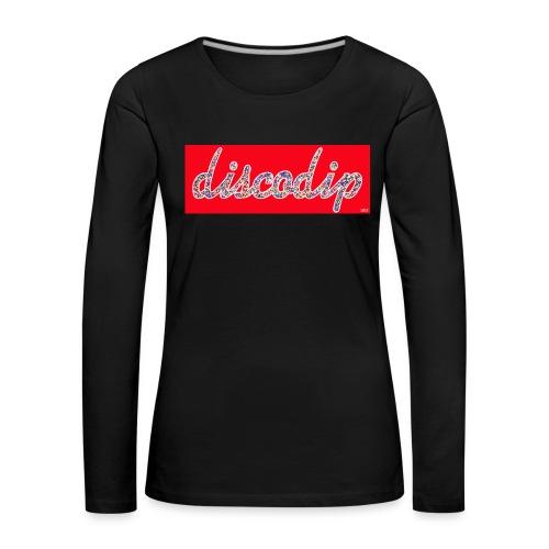 DISCODIP - Vrouwen Premium shirt met lange mouwen