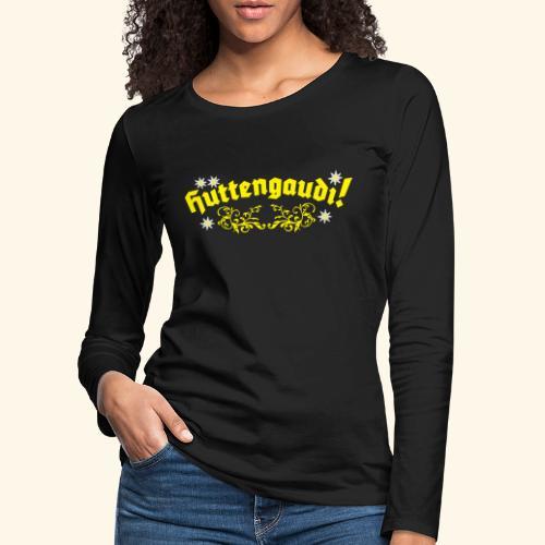 Hüttengaudi, Edelweiss, Girlie - Frauen Premium Langarmshirt