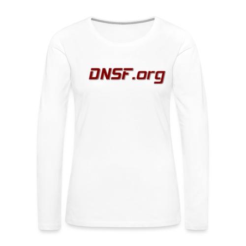 DNSF t-paita - Naisten premium pitkähihainen t-paita