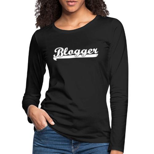 0186 Blogger | Blog | Website | Homepage - Women's Premium Longsleeve Shirt