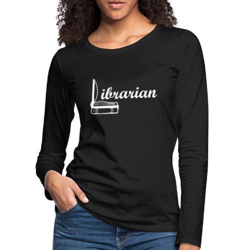0325 Librarian Librarian Cool design - Women's Premium Longsleeve Shirt