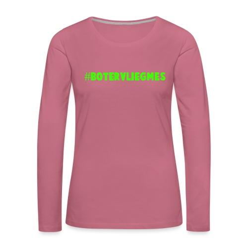 #Botervliegmes T-shirt (vrouwen) - Vrouwen Premium shirt met lange mouwen