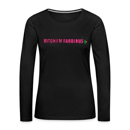 Bitch, I'm fabulous modliszka, długie - Koszulka damska Premium z długim rękawem