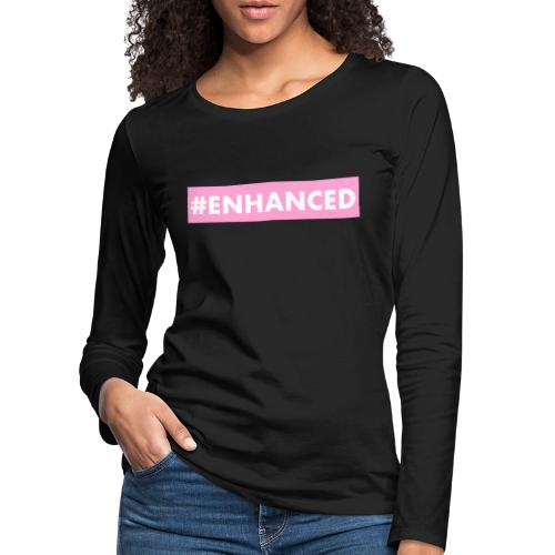 ENHANCED BOX - Women's Premium Longsleeve Shirt